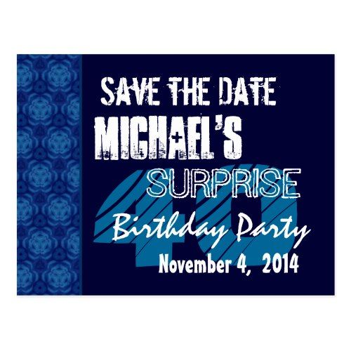 40th surprise birthday save the date blue pattern postcard