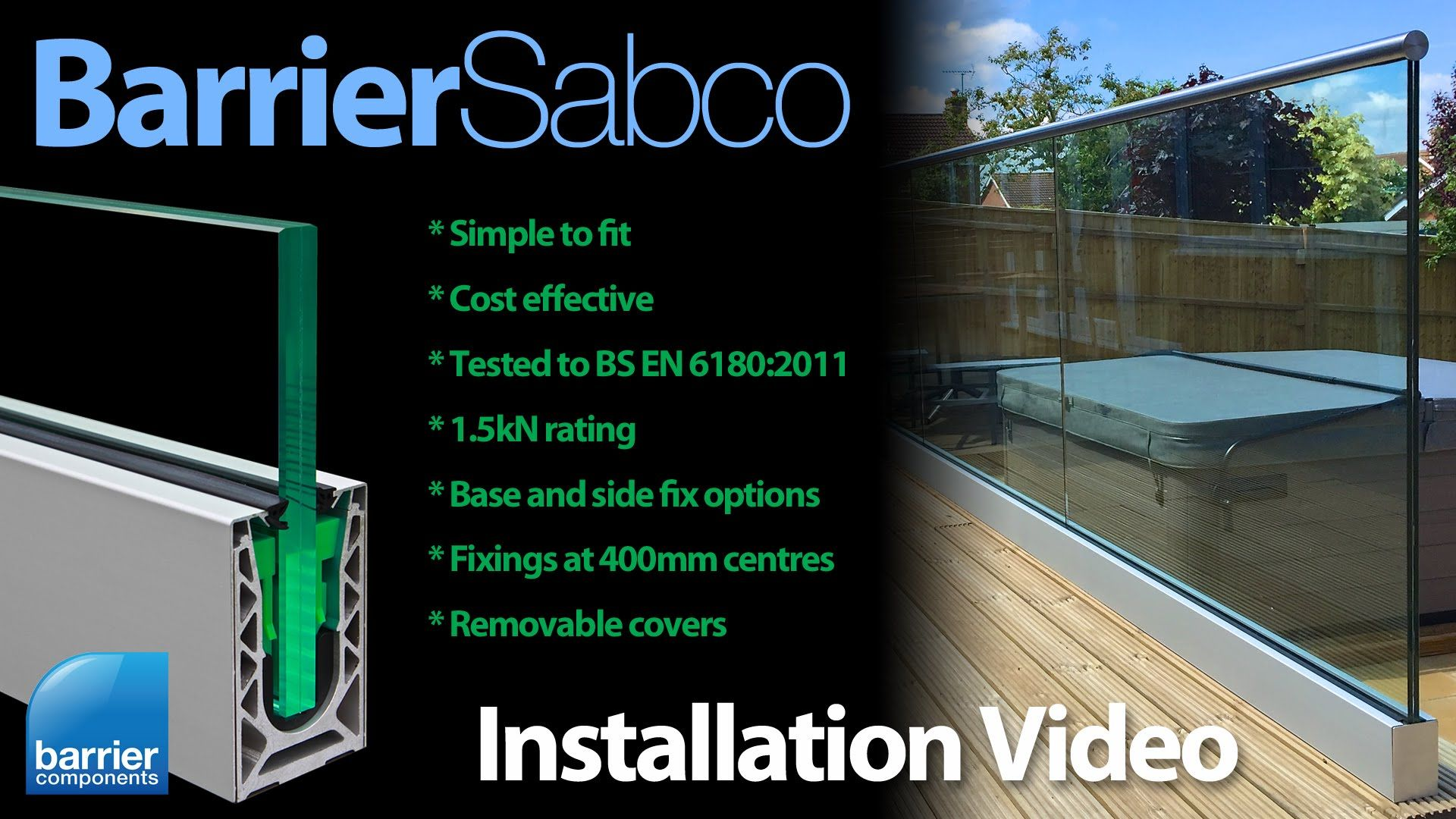 Barriersabco Is A Simple To Install, Cost Effective Glass Balustrade
