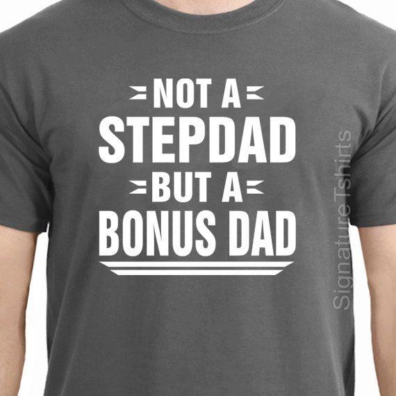 14ce92571 Stepdad Shirt Not A Step Dad But A Bonus Dad Gifts for Stepdad Step Father  Gift Stepfather Gift Step