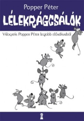 popper péter lélekrágcsálók idézetek Lélekrágcsálók · Popper Péter · Könyv | Popper, Reading, Peter