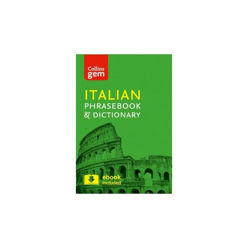 Collins Gem Italian Phrasebook And Dictionary : 4th Edition In all of the most common travel situations, you need the reassurance that you can communicate with ease. A reliable, portable and easy-to-use phrasebook is a travel essential, and with Collins Gem Italian Phrasebook and Dictionary, the right word will always be at your fingertips.This indispensable language guide covers the topics and phrases that crop up every day on holiday, from finding a hotel and setting up your wifi, to going sho