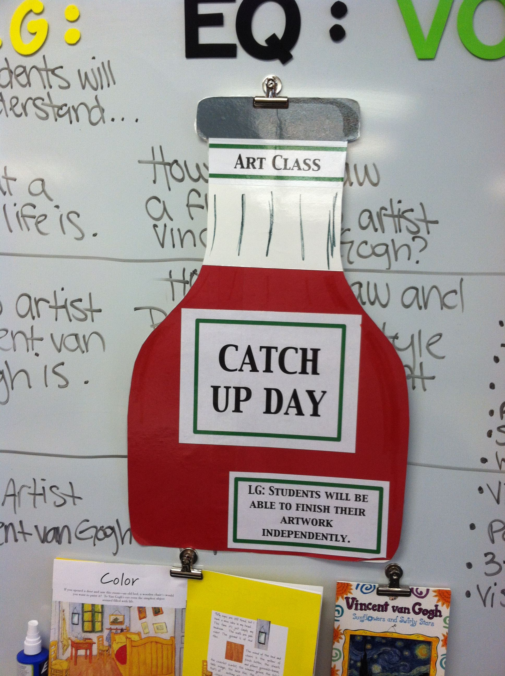 Catch Up Day For Art Classes Hang On The Board For The