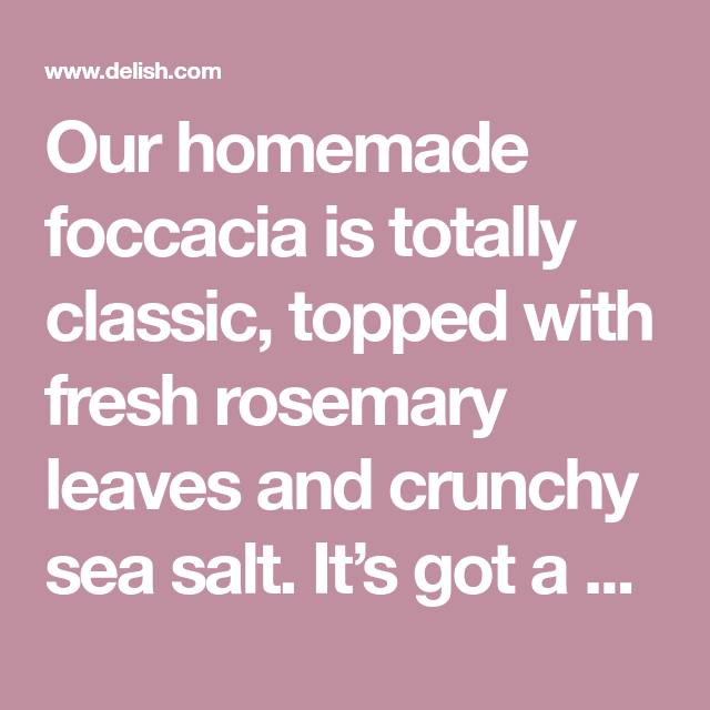Photo of Making Your Own Focaccia Is WAY Easier Than You'd Think