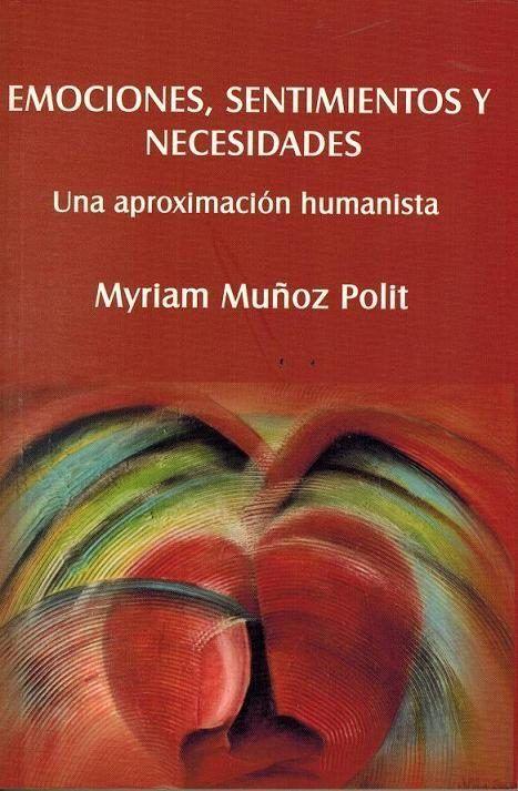 Emociones Sentimientos Y Necesidades Una Aproximacion Humanista