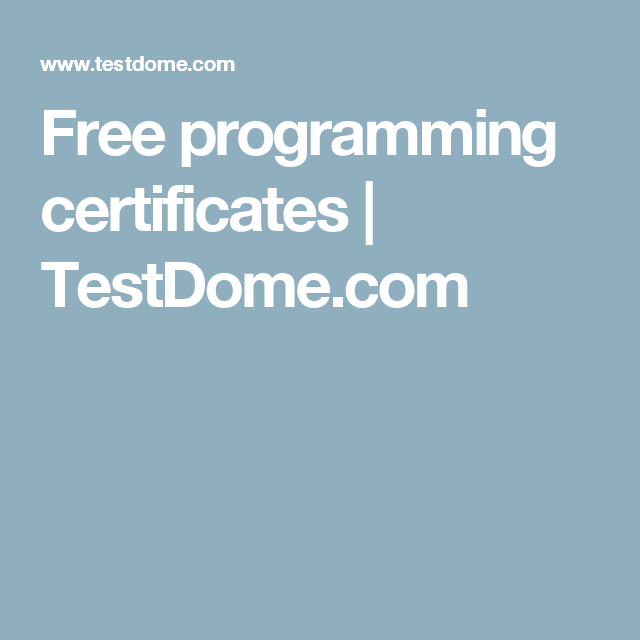 Free Programming Certificates Testdome Free Or Cheap Classes
