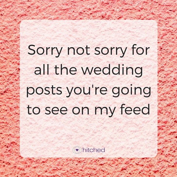 47 Sassy Memes and Inspirational Wedding Quotes to Get You Through Planning Slumps ...