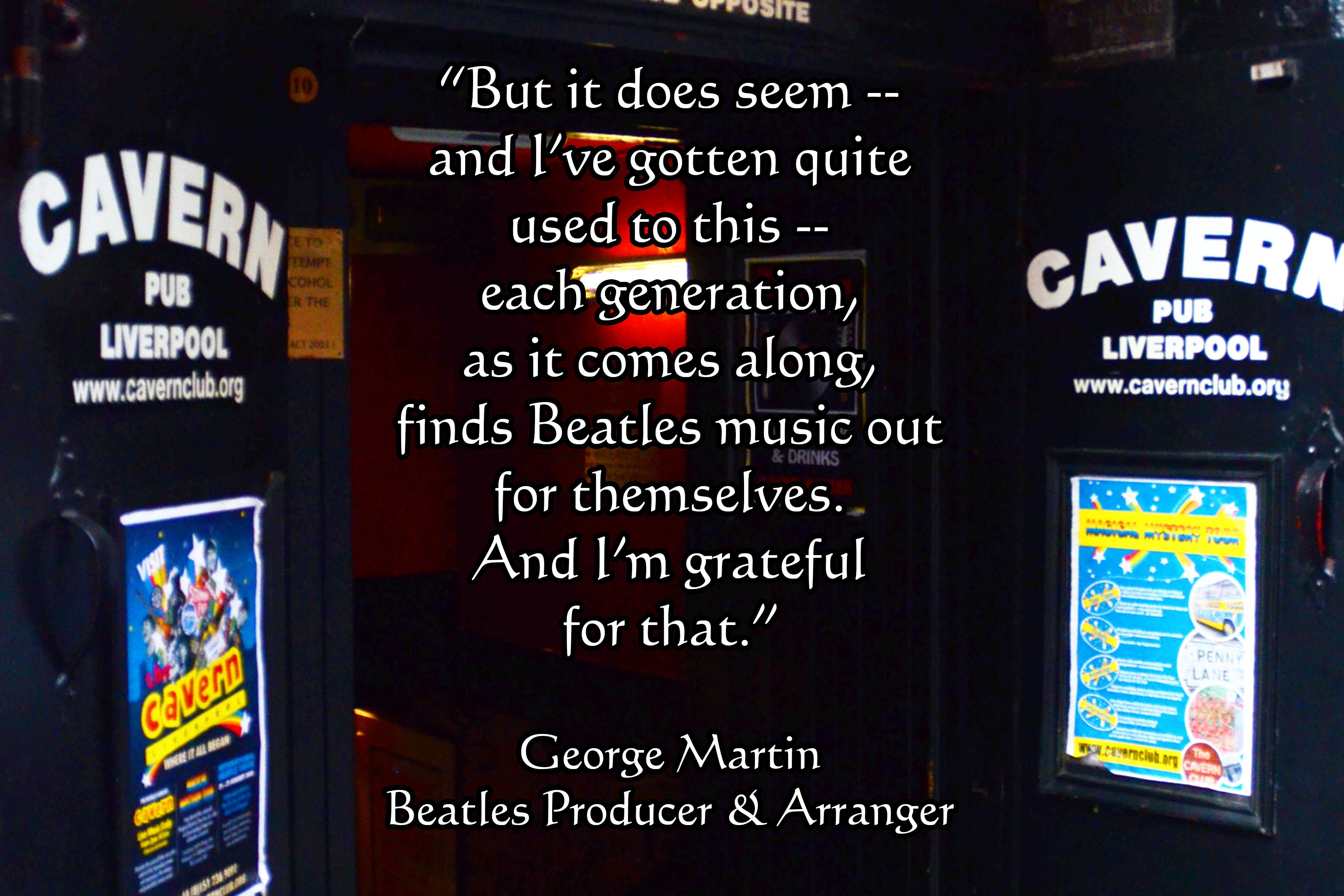 Cavern Club Entrance With A Quote From Producer George Martin On