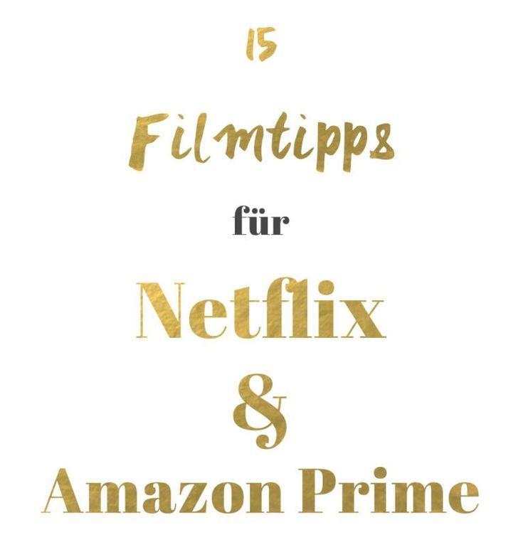 15 Filmtipps Fur Netflix Und Amazon Prime Amazon Filmtipps