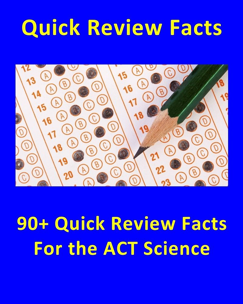 90 Quick Review Facts For The Act Science Section Standardized