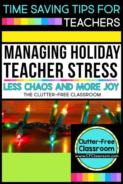 managing holiday stress tips ideas for teachers ues blog posts. Black Bedroom Furniture Sets. Home Design Ideas