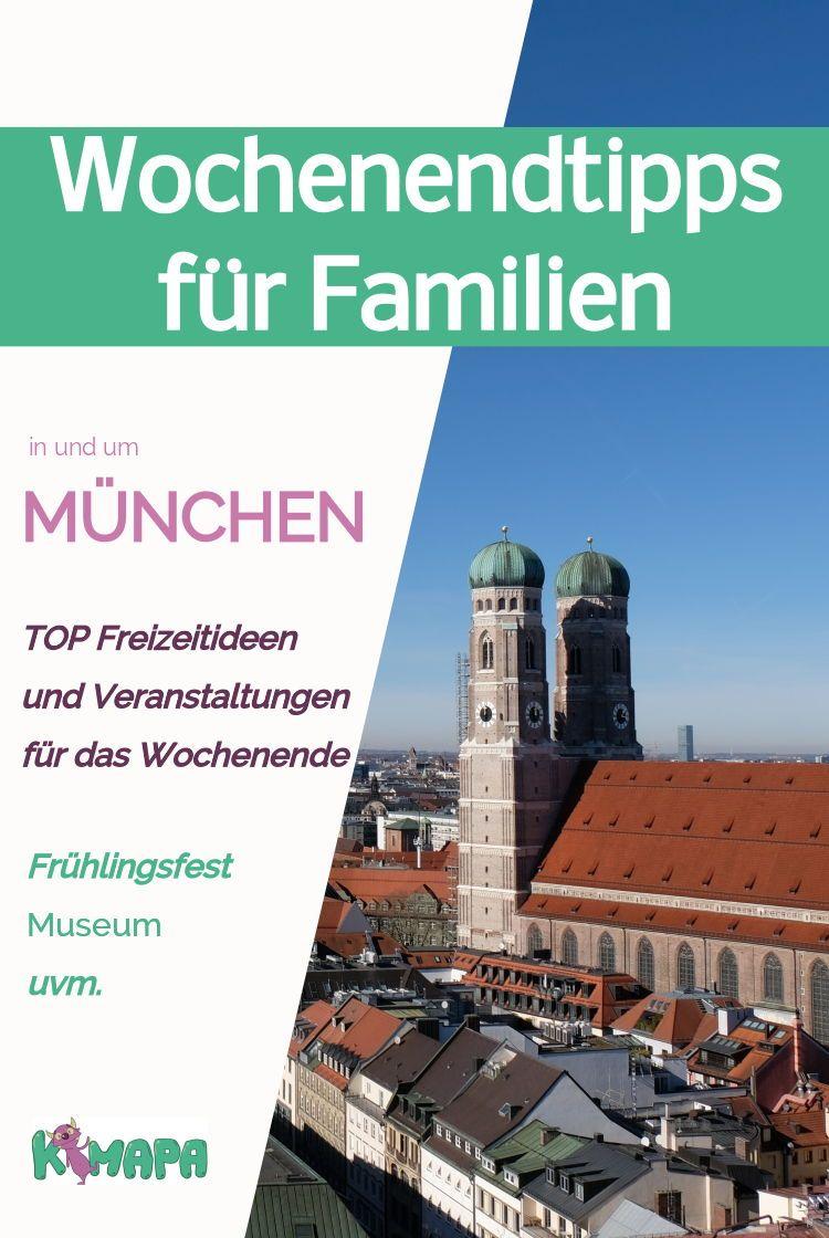 Wochenendtipps Fur Familien Familienwochenende Familie Ist Und Munchen Tipps