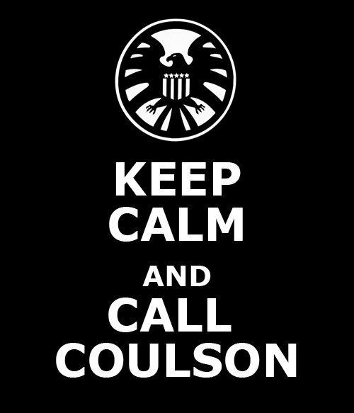 Keep calm and call coulson
