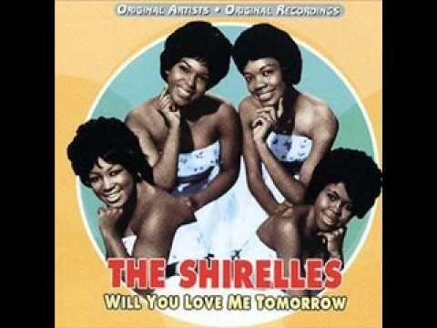 The Shirelles High Quality Will You Still Love Me Tomorrow Cantando Videos De Musica Canciones