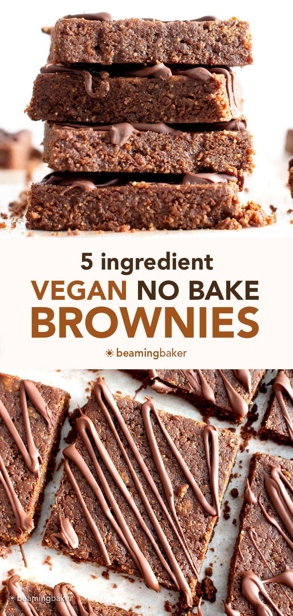 No Bake Vegan Brownies 5 Ingredient In 2021 Baking Baked Dessert Recipes Baking Recipes