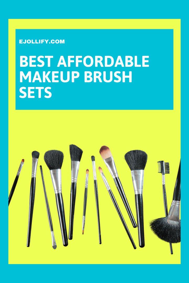 Best affordable make up brush sets! All under 30$! #makeupbrushes #makeupbrushesset #makeupbrushesguide #makeupbrushesforbeginners