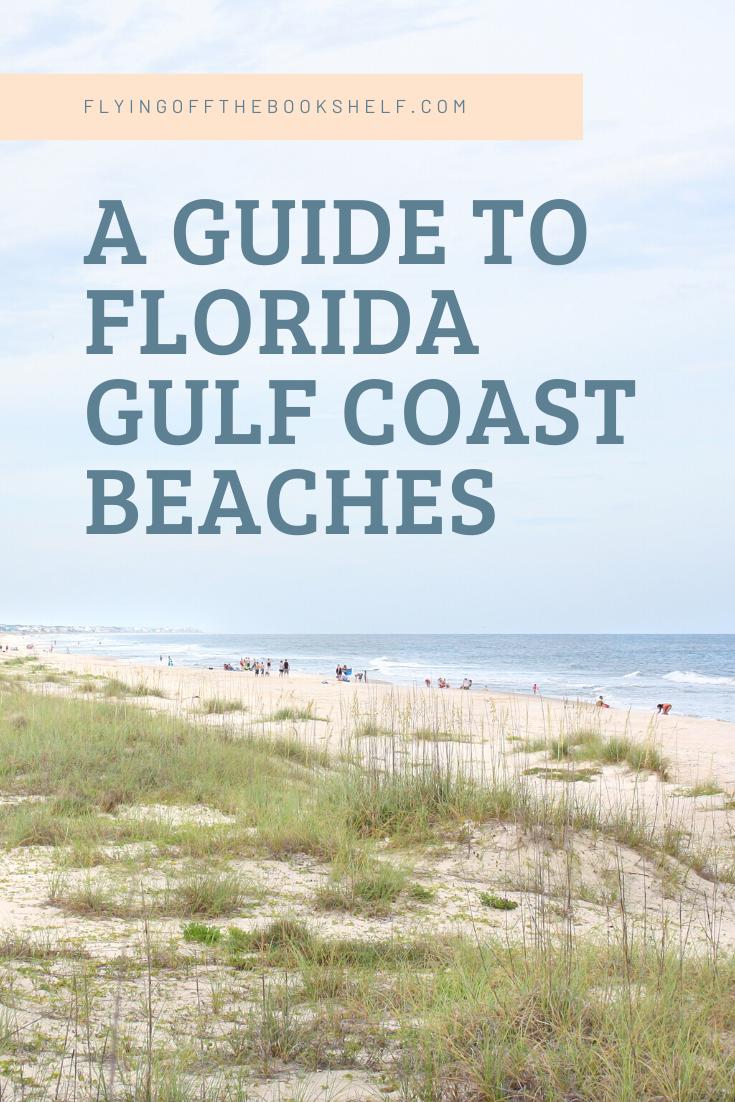 Guide To Florida Gulf Coast Beaches Gulf Coast Beaches Florida Gulf Coast Beaches Gulf Coast Florida