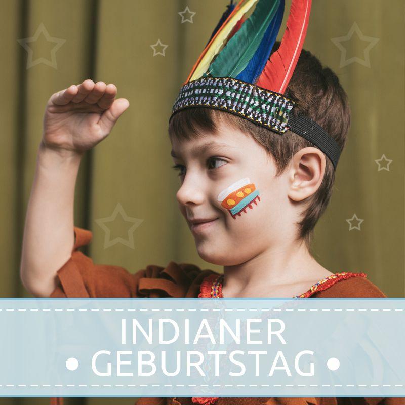 Wenn Dein Kind Einen Indianer Geburtstag Feiern Mochte Stehen