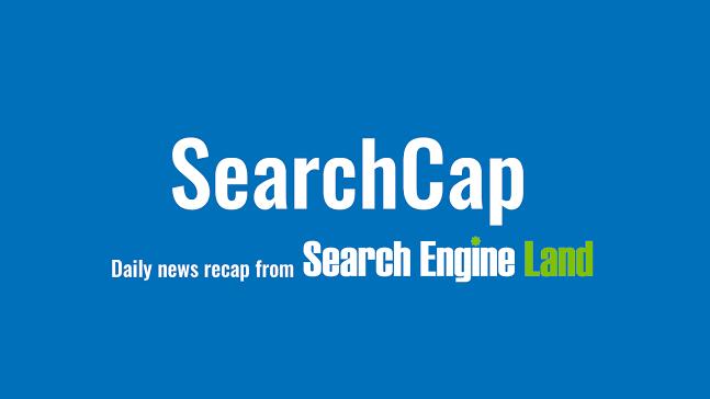 SearchCap: Google AdWords experiments, Google profiles & more
