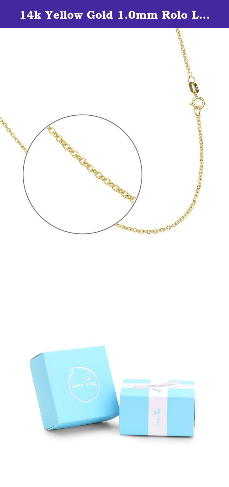 14k Yellow Gold 1.0mm Rolo Link Chain Necklace 16 Inches with Spring Ring Clasps. These beautiful items are composed of 14k gold (58.5% of pure gold). High polished for long lasting shininess and durable quality.