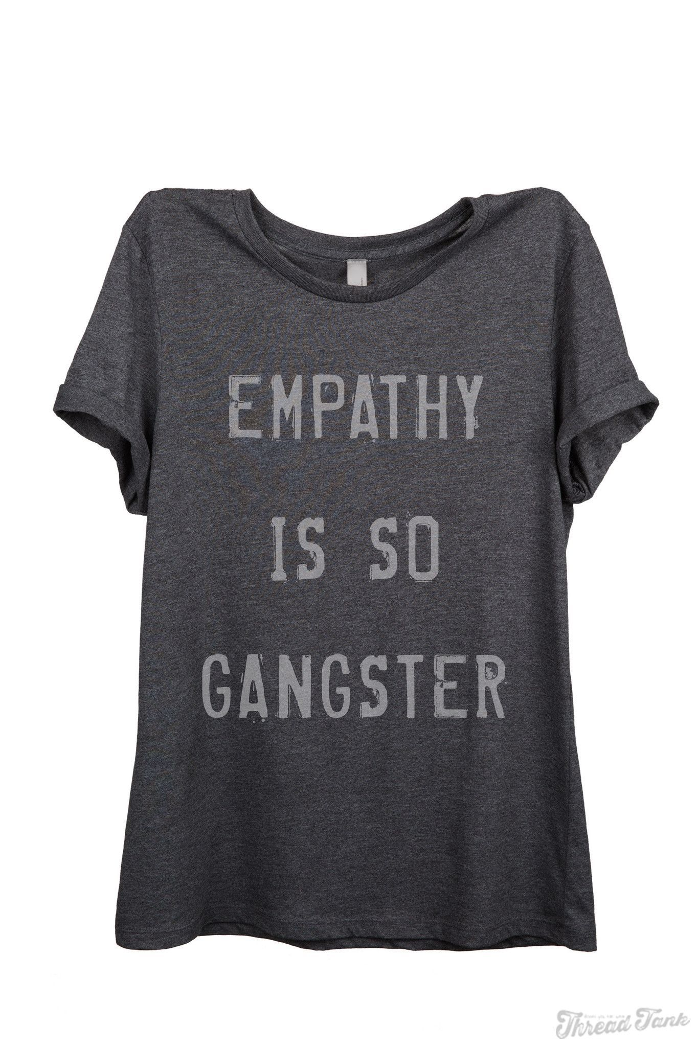 Empathy Is So Gangster