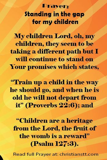 Stand in the Gap for Your Children | Child, Scriptures and ...