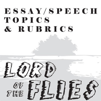 Lord of the flies essay prompts