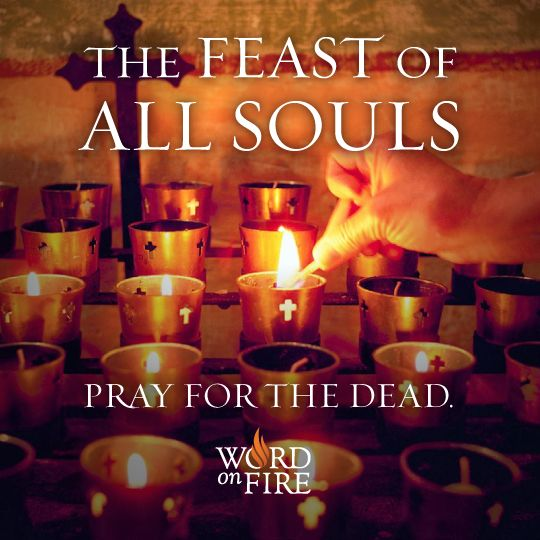 All Souls Day Pray for the Dead. Catholic pray