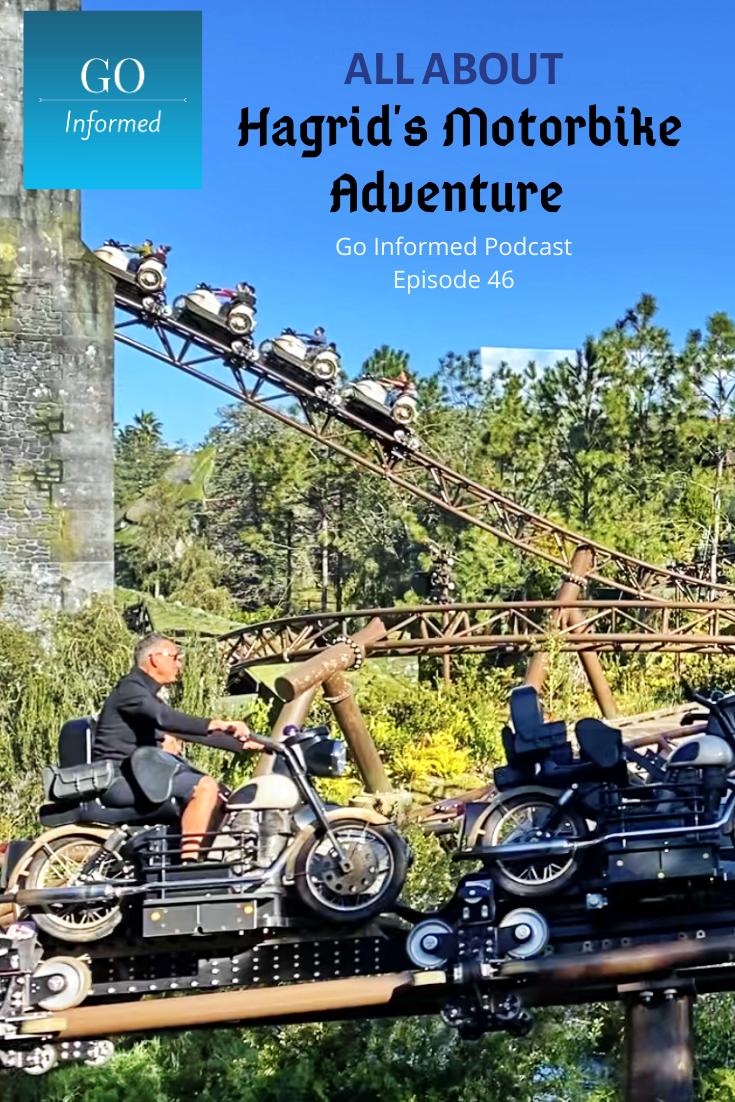 Hagrid S Motorbike Adventure At Universal Orlando Go Informed Podcast Episode 046 In 2020 Universal Orlando Universal Islands Of Adventure Universal Studios Resort Orlando