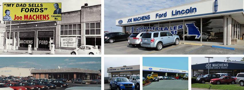 Joe Machens Ford Lincoln Through The Years Columbiamo Jmford45