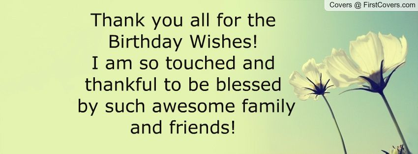 Thankyou quotes for birthday wishes facebook b pinterest verses thankyou quotes for birthday wishes m4hsunfo Image collections