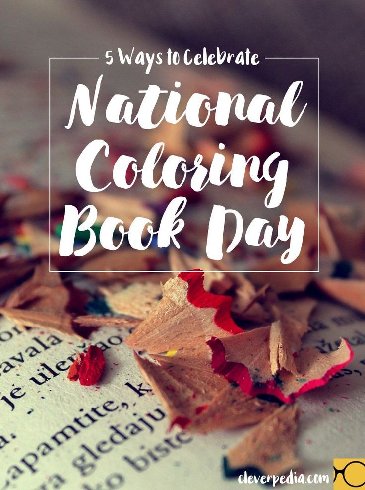 Top 5 Ways to Celebrate National Coloring Book Day in