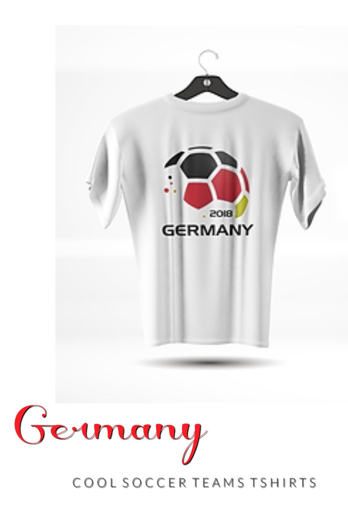 8a8bc7836 Germany Soccer Fan T Shirt - Futbol Clothes Adult Teens Kids. Cool Soccer  Teams T