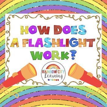 Science Performance Assessment How Does A Flashlight Work? - performance assessment