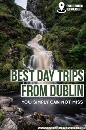 10 Best Day Trips from Dublin Worth Taking