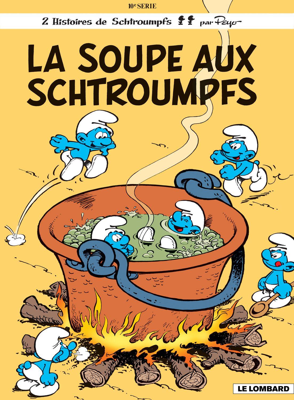 10 La Soupe Aux Schtroumpfs Les Schtroumpfs Dessin Anime