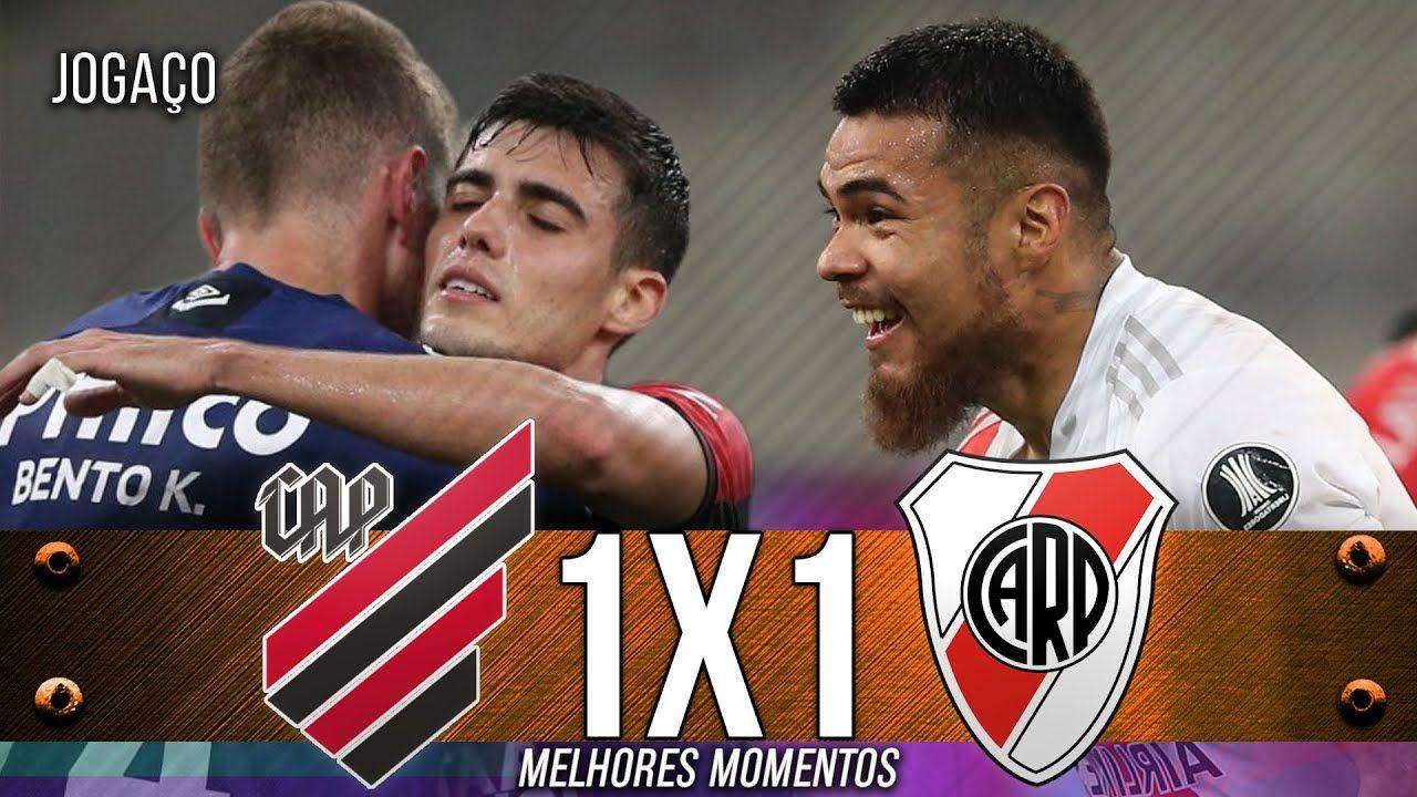 Athletico Pr 1 X 1 River Plate Melhores Momentos Libertadores 24 11 Plate Futebol Bons Momentos