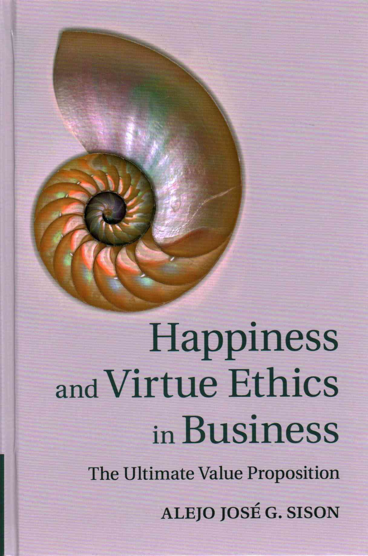 Business Ethics Book Happiness And Virtue Ethics In