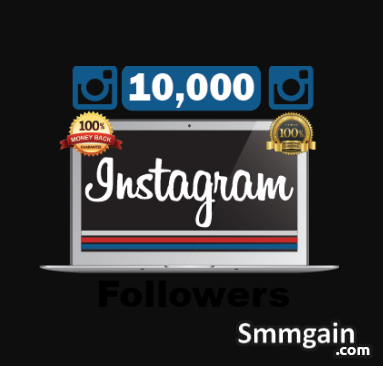 Buy 10k followers on Instagram top rated packages with very