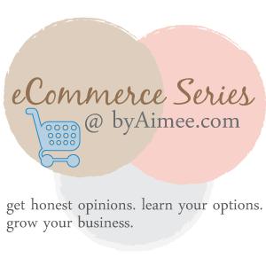 eCommerce Series intro & schedule #byAimee.com