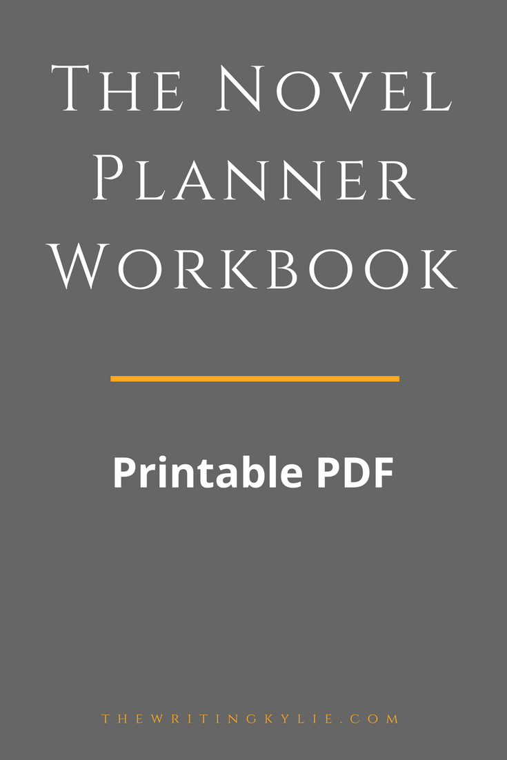 The Novel Planner Workbook The Writers Best Friend In A Storys