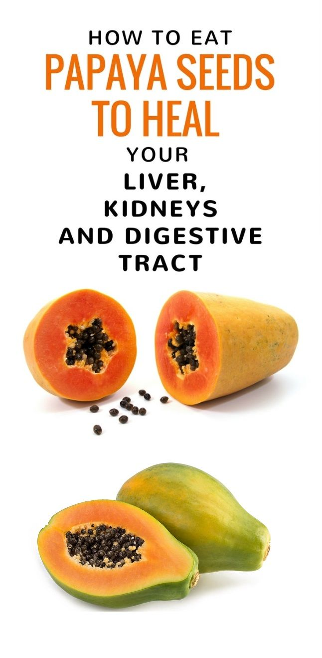 How To Eat Papaya Seeds To Heal Your Liver Kidneys And Digestive Tract Papaya Seeds Health Remedies Health And Nutrition