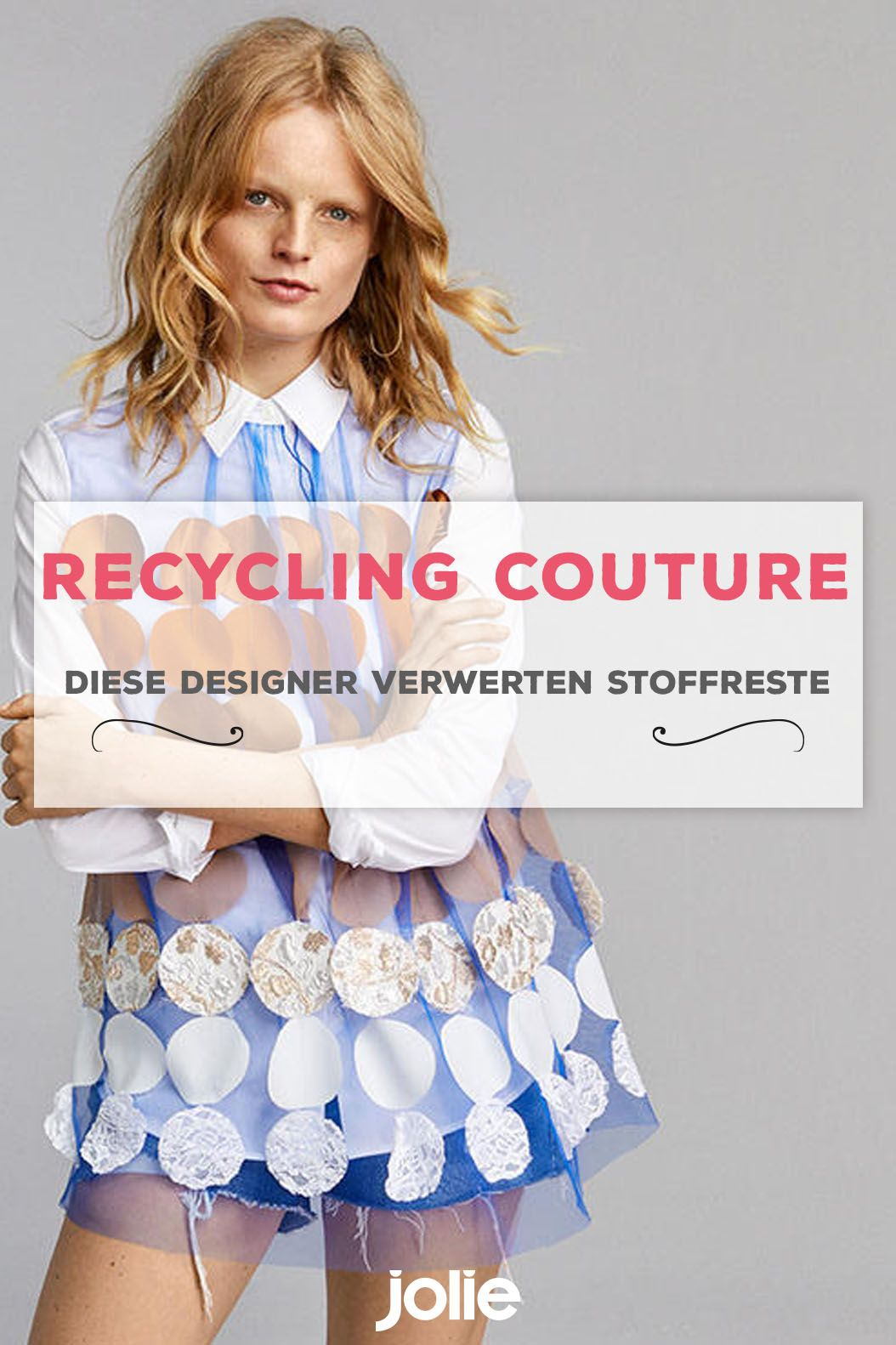 Recycling Couture Couture Nachhaltige Mode Nachhaltige Trends