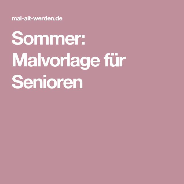 Sommer Malvorlage Für Senioren Senioren Mit Und Ohne