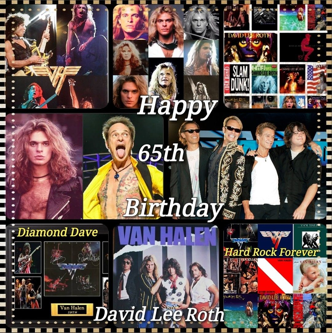 David Lee Roth Or Diamond Dave Born October 10 1954 Is An American Rock Vocalist Musician Songwriter Actor Author And Former Radio Personality Best