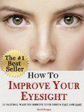 How to improve eyesight #ImproveEyesightHealth