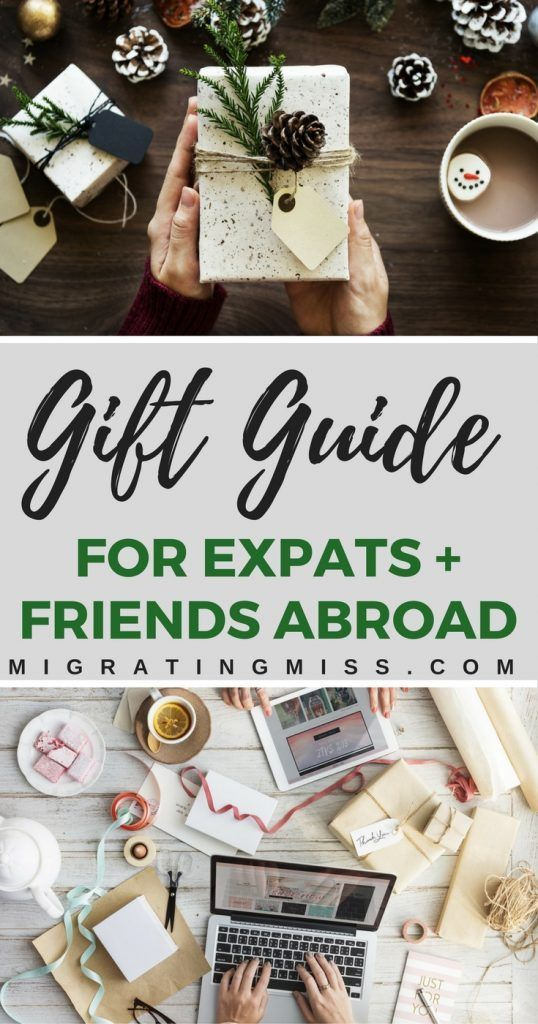 30+ Gift Ideas for Expat Friends & Family Overseas or