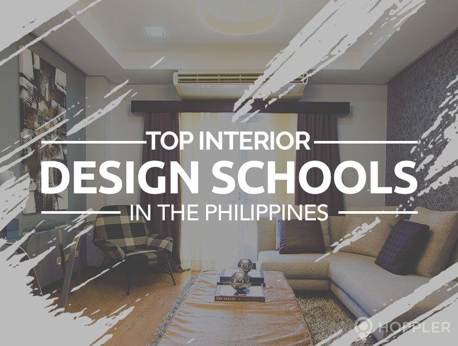 Top Interior Design Schools In The Philppines Interior Design School Interior Design Interior