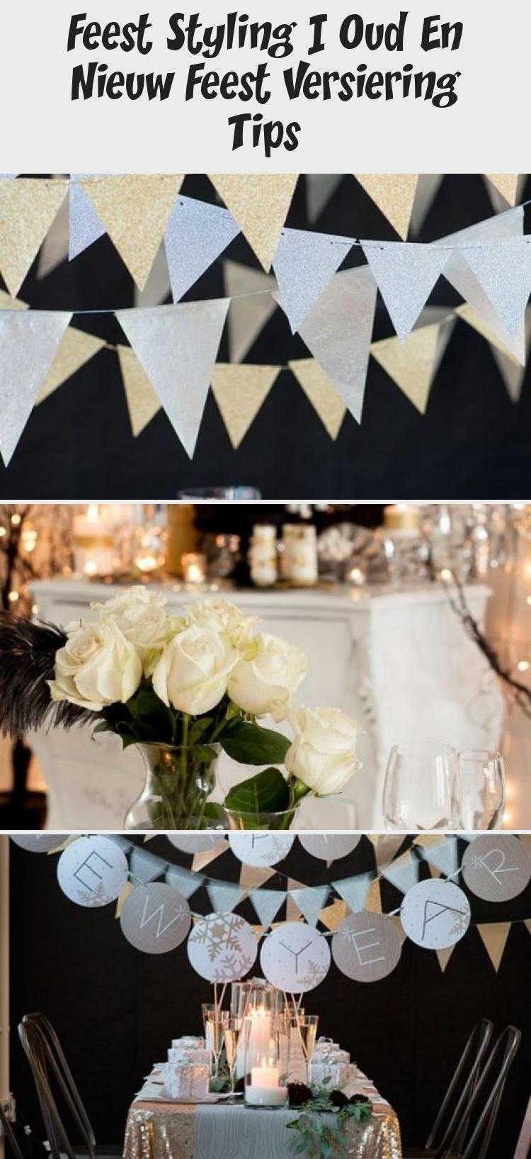 Feest Styling Oud En Nieuw Feest Versiering Tips Wedding Ideas Versieringen Decoratie Decoreren