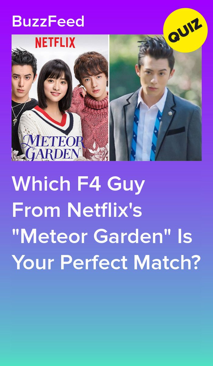 """Which F4 Guy From Netflix's """"Meteor Garden"""" Is Your"""