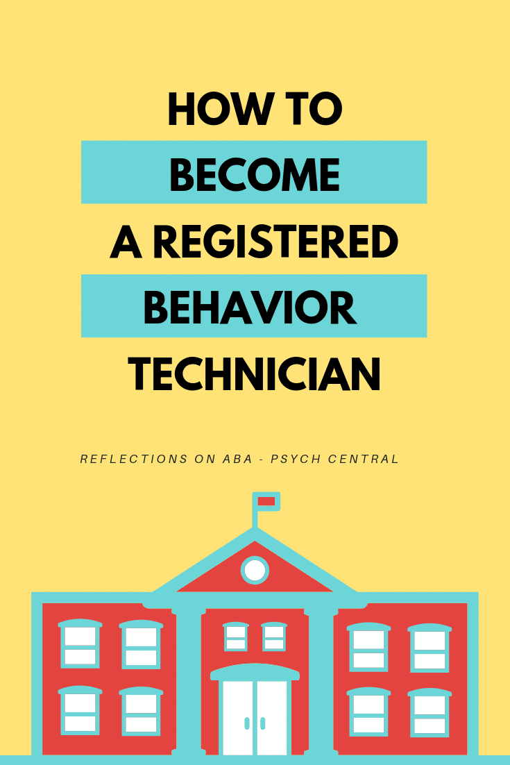How To Become A Registered Behavior Technician Online Learning Behavior Incentives Online Education